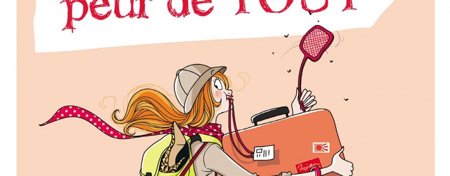 """alt=""""le voyage pour les filles qui ont peur de tout"""""""