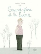 """alt=""""grand-pere-et-la-lune-stephanie-lapointe"""""""