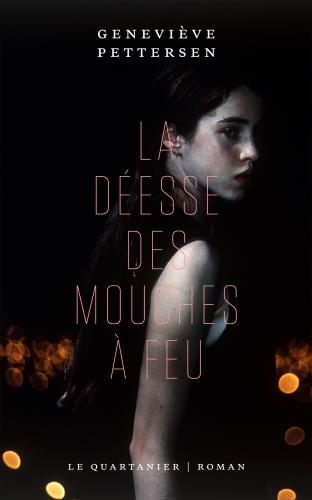 """alt=""""la-deesse-des-mouches-a-feu-genevieve-pettersen"""""""