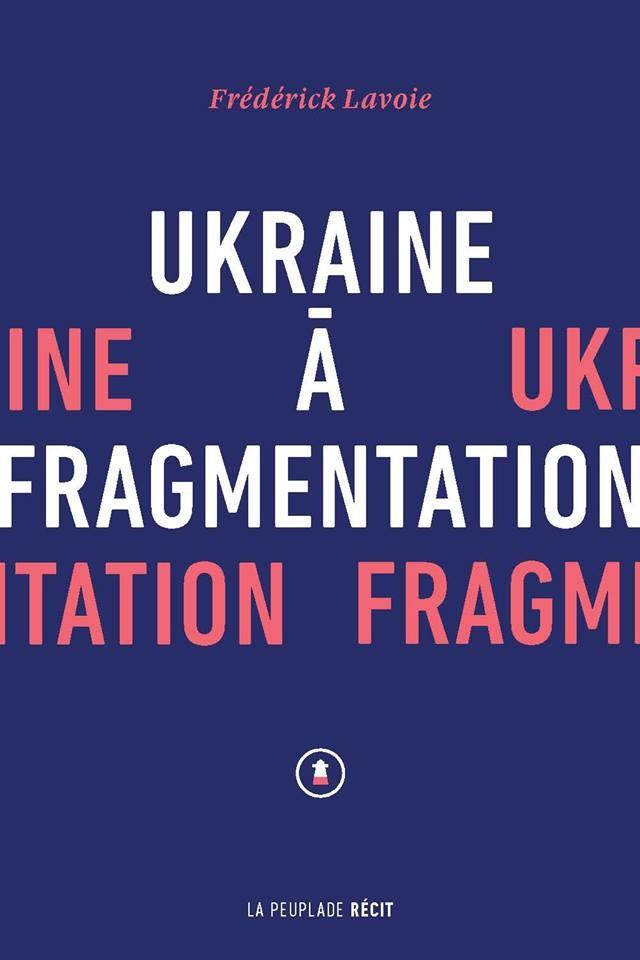 "alt=""ukraine-a-fragmentation"""