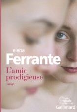 "alt=""lamie-prodigieuse-elena-ferrante"""