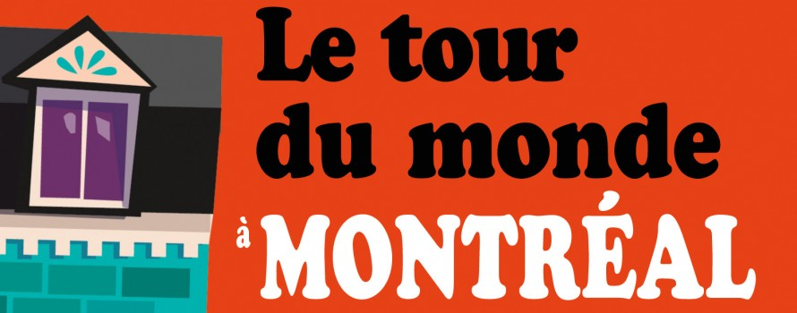 """alt=""""le-tour-du-monde-a-montreal"""""""