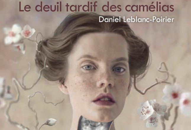 "alt=""deuil-tardif-camelias-daniel-leblanc-poirier"""