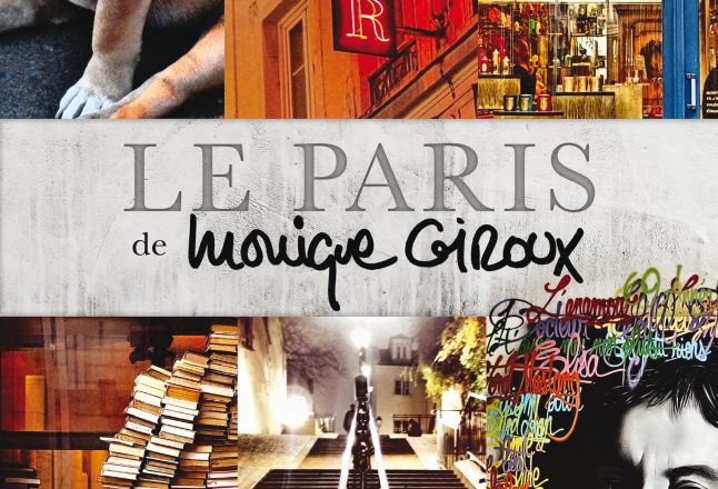 <i>Le Paris de Monique Giroux </i> &#8211; Monique Giroux