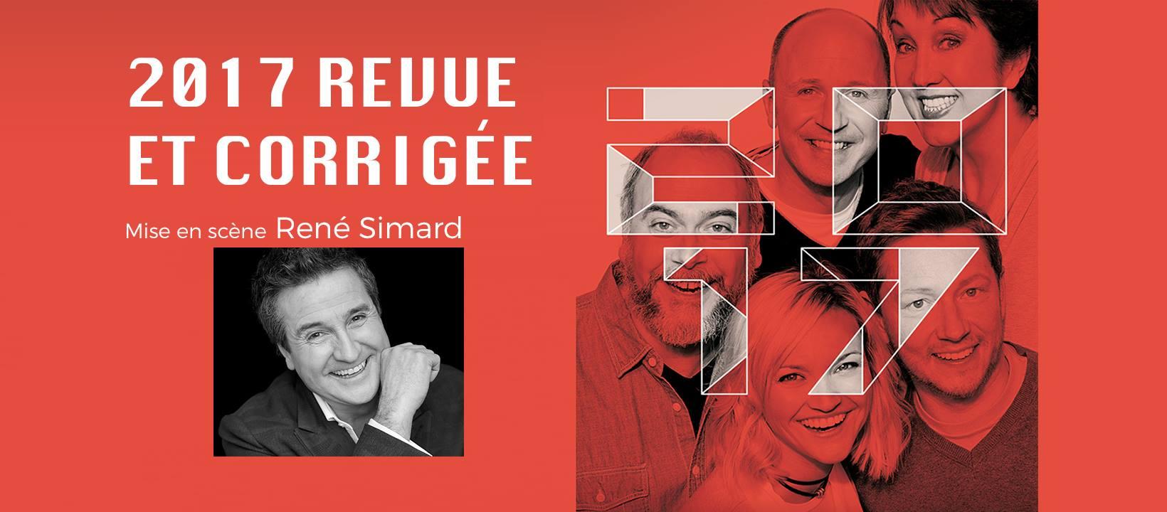 2017 Revue et corrigée Photo: Facebook Théâtre du Rideau Vert