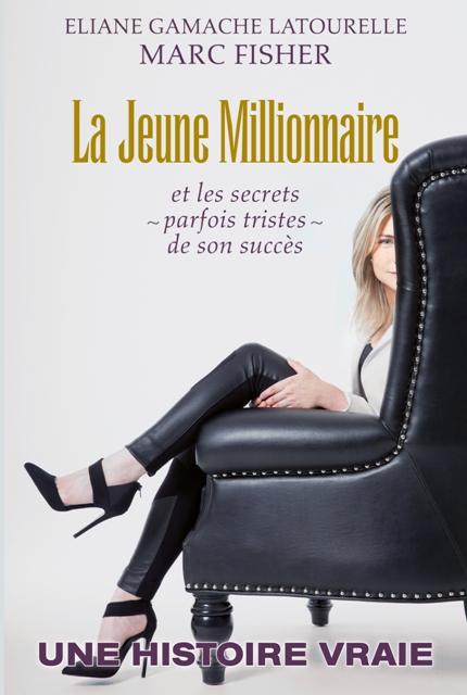 Page couverture du livre «La Jeune Millionnaire», Éditions Un Monde Différent