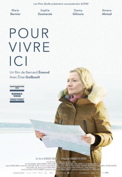 Affiche du dernier long métrage de Bernard Émond, Pour vivre ici.