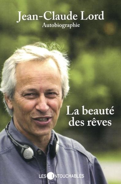 """alt=""""jean-claude-lord-la-beaute-des-reves"""""""