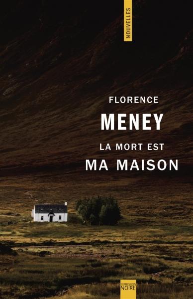 """alt=""""la-mort-est-ma-maison-florence-meney"""""""