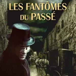 """alt=""""les-fantomes-du-passe"""""""