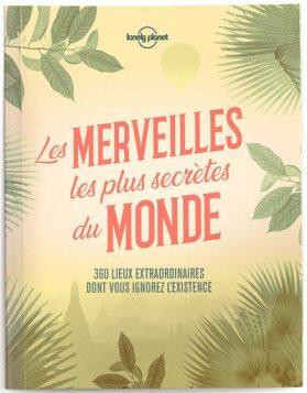 """alt=""""livres-voyageurs-noel-Les-merveilles-les-plus-secretes-du-monde"""""""