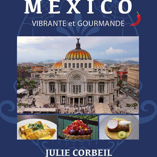 """alt=""""livres-voyageurs-noel-mexico-vibrante-gourmande-julie-corbeil"""""""