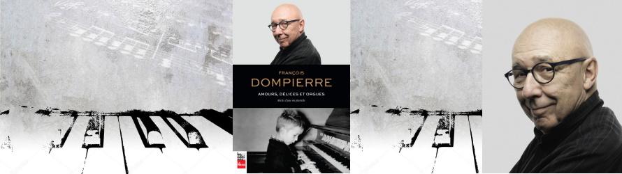 En mots et en musique avec François Dompierre, 27 avril 19h sur FB Live